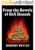 From the Bowels of Hell Hounds (Caverns and Creatures)