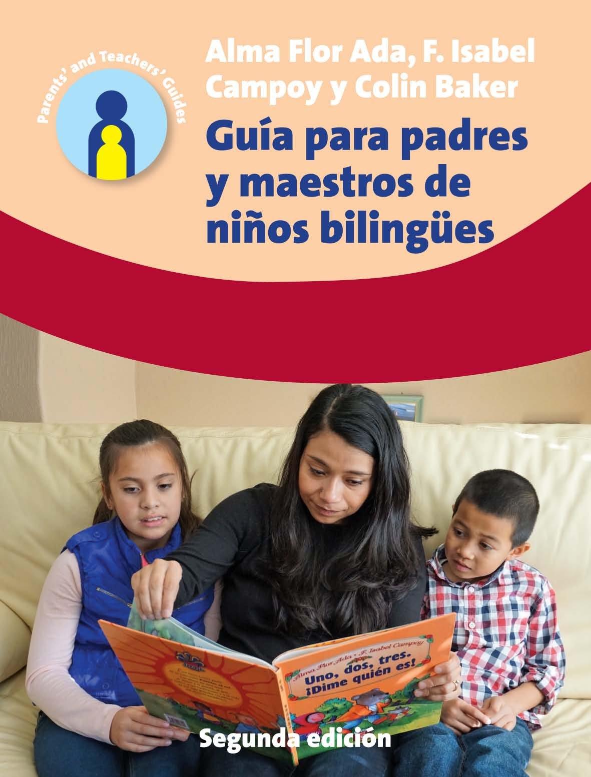 Guia Para Padres Y Maestros De Ninos Bilingues  2.a Edicion  Parents' And Teachers' Guides Band 24