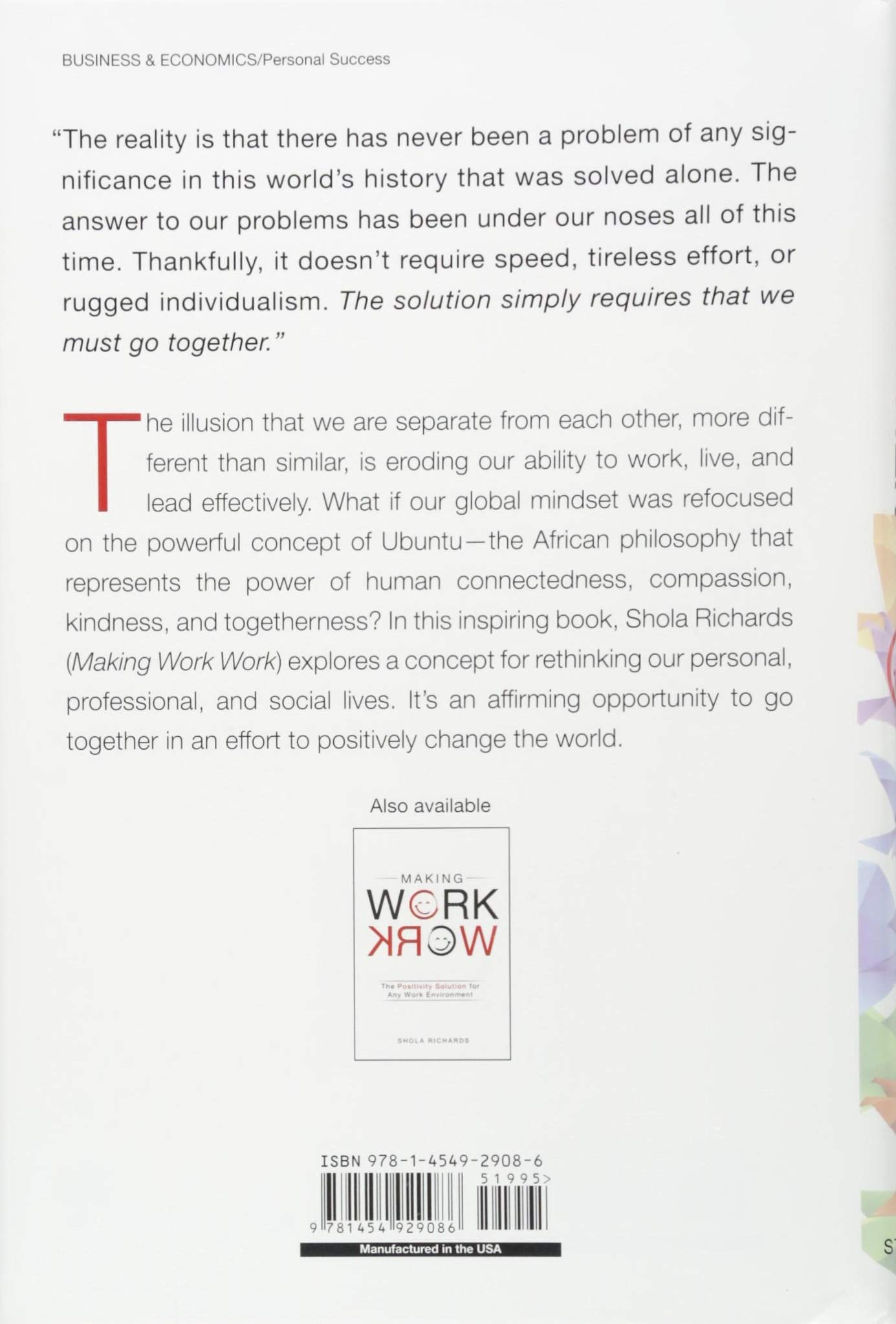 Go Together: How the Concept of Ubuntu Will Change How You Live, Work, and  Lead: Shola Richards: 9781454929086: Amazon.com: Books
