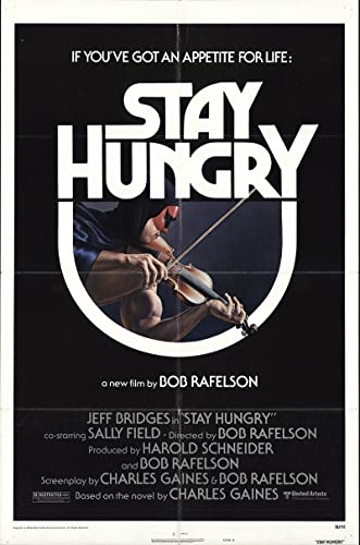 Stay hungry Arnold Schwarzenegger  movie poster print