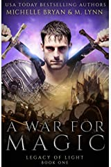 A War for Magic (Legacy of Light) Paperback