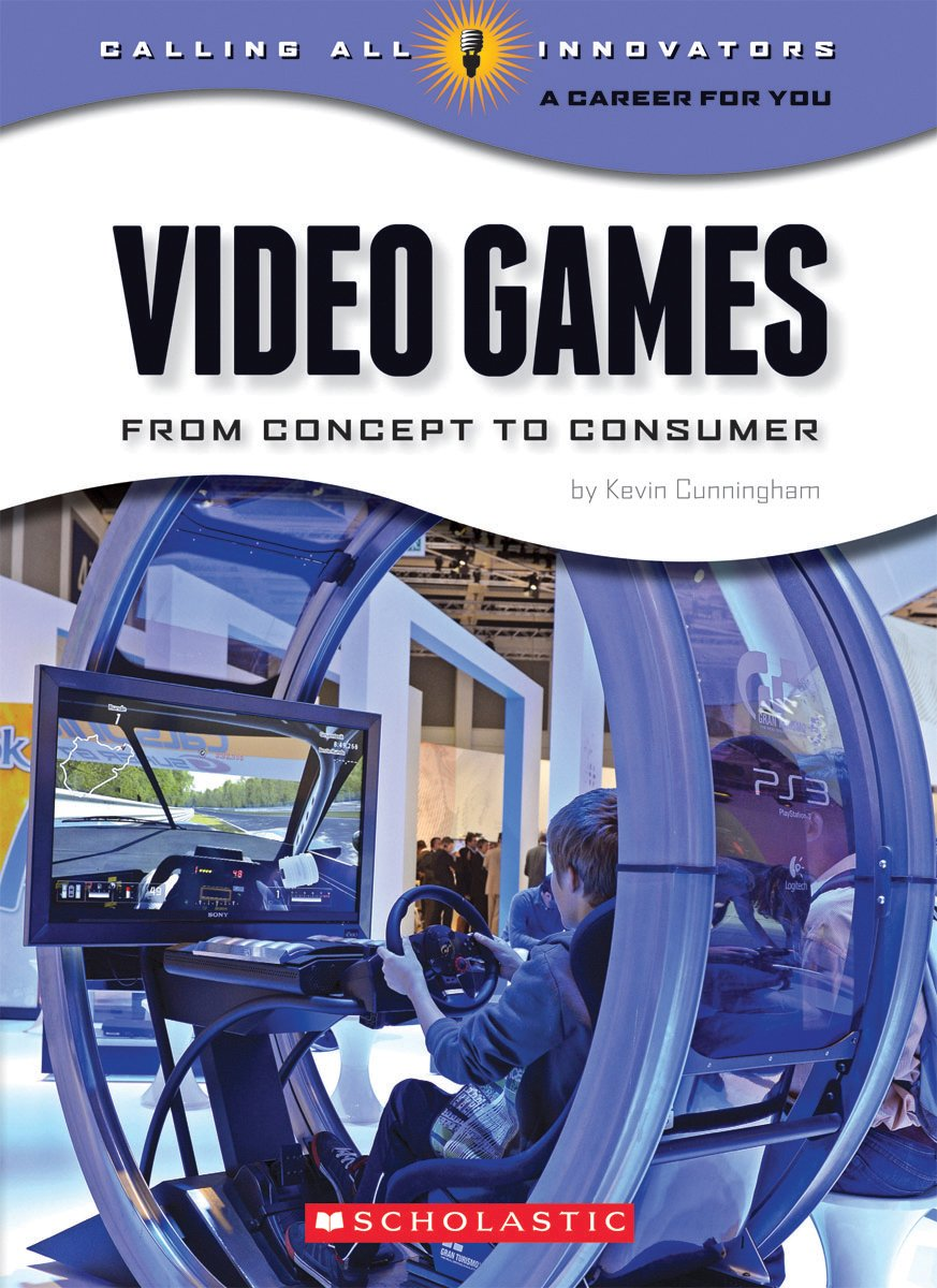 Video Games (Calling All Innovators: A Career for You?) ebook