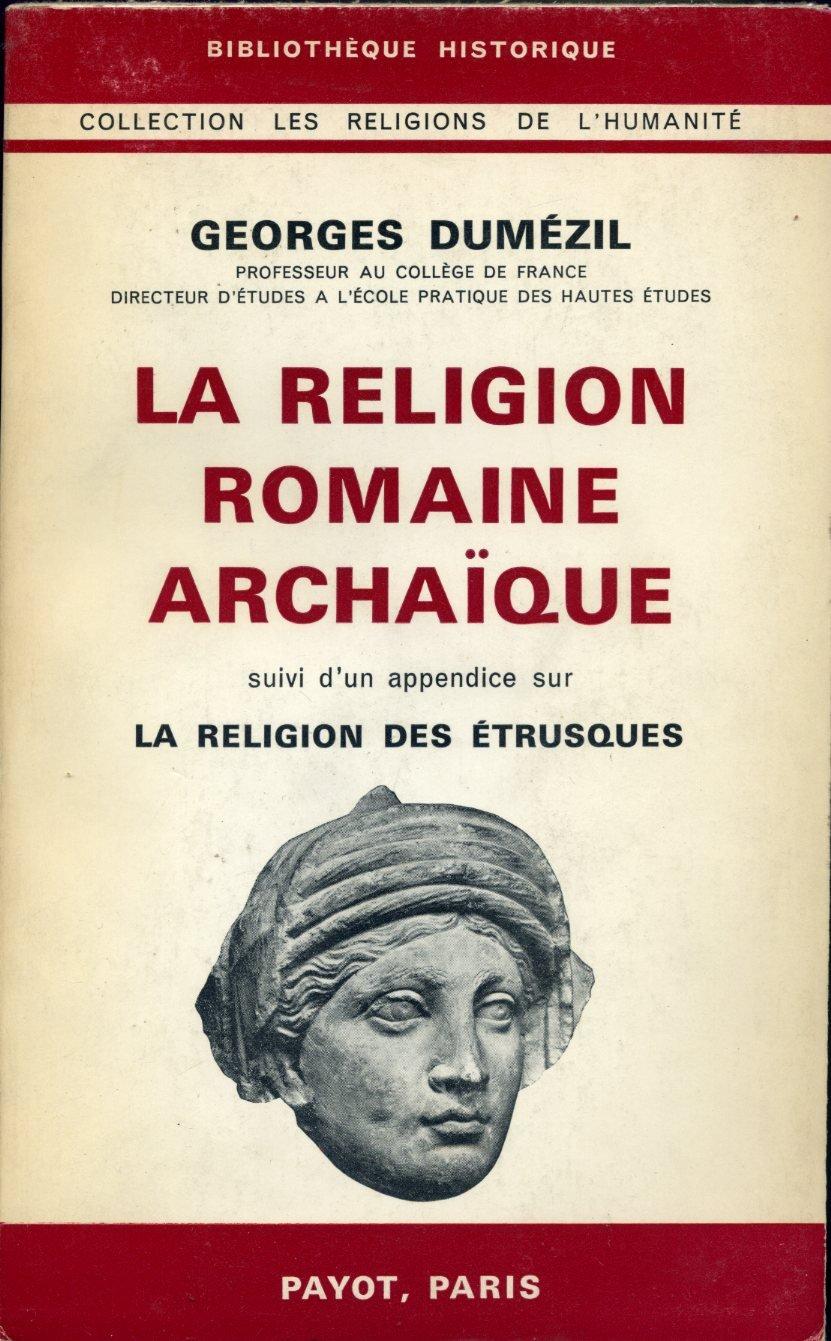 """Résultat de recherche d'images pour """"la religion romaine archaique - Georges Dumezil"""""""