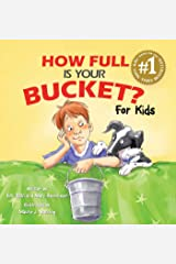 How Full Is Your Bucket? For Kids Kindle Edition