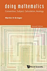 Doing Mathematics: Convention, Subject, Calculation, Analogy (2nd Edition) Paperback