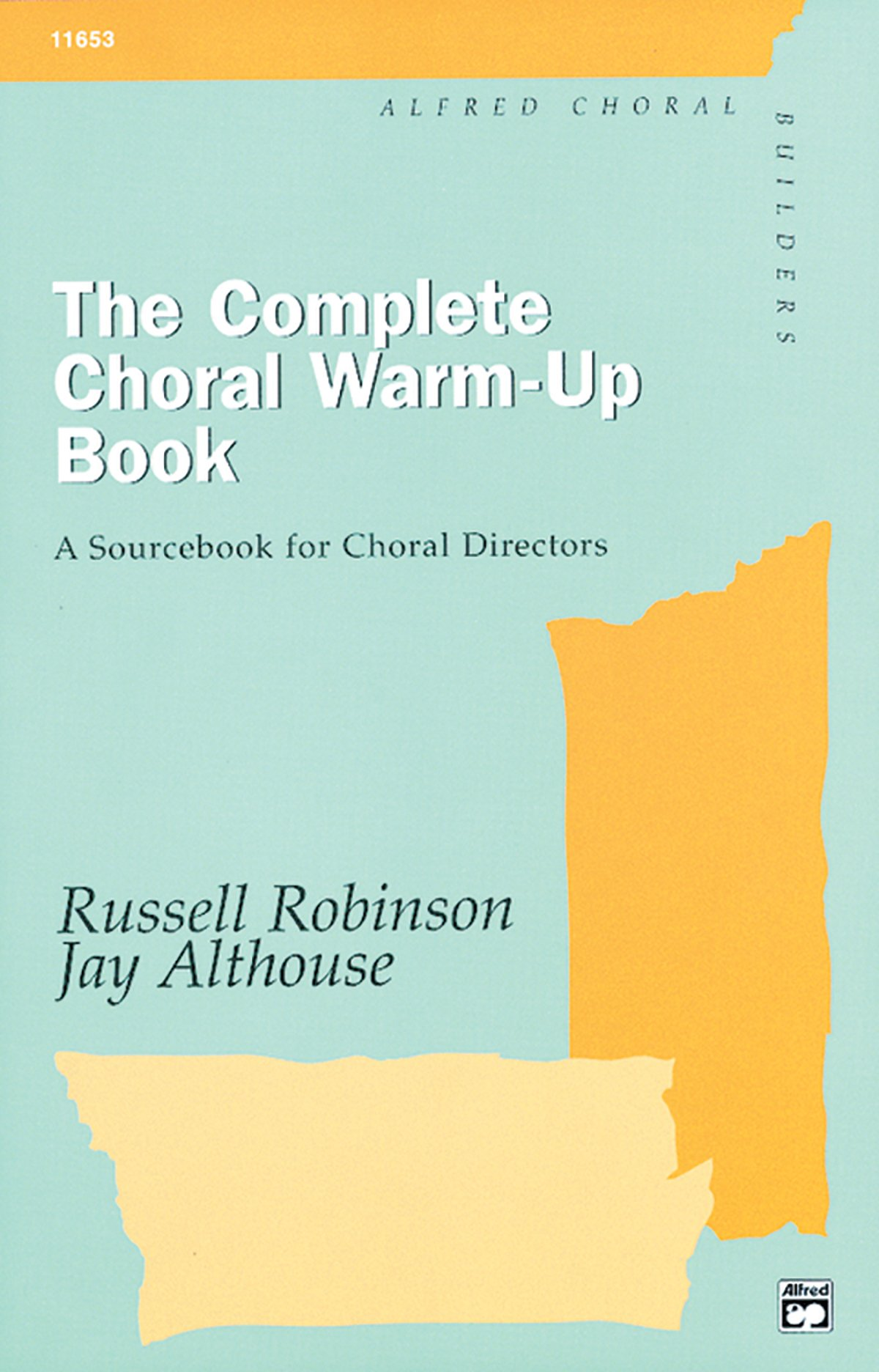 Complete Choral Warm up Book Bound