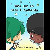 Livro infantil: Uma luz em meio à pandemia