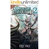 Dragon Emperor 2: Human to Dragon to God