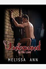 Unbound by His Love Kindle Edition