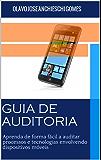 Guia de Auditoria para dispositivos móveis: Aprenda de forma fácil a auditar dispositivos móveis