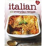 100 Recipes - Italian - Love Food (100 Everyday Recipes)
