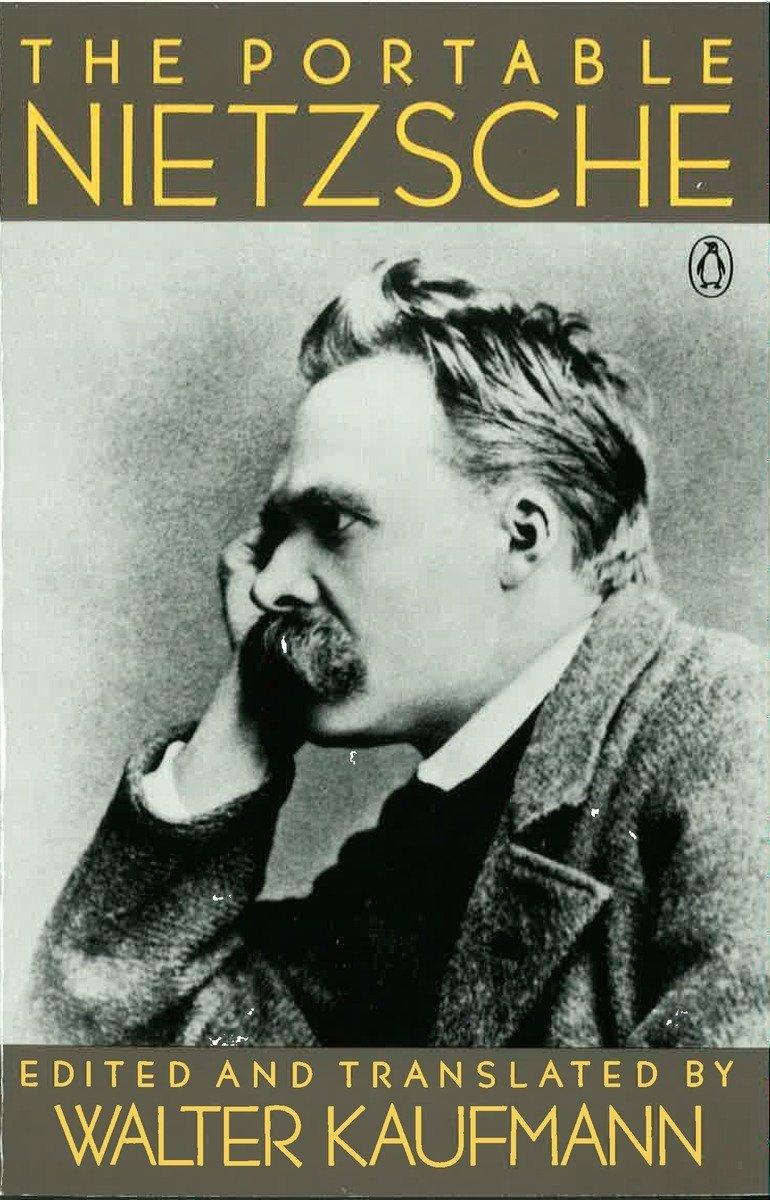 The Portable Nietzsche.
