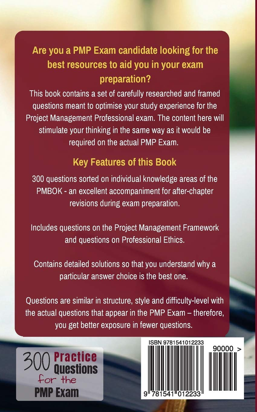 300 Practice Questions For The Pmp Exam Roji Abraham 9781541012233