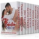 Sexy & Seductive Heroes (Steamy Contemporary Romance Book 1)