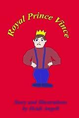 Royal Prince Vince Kindle Edition