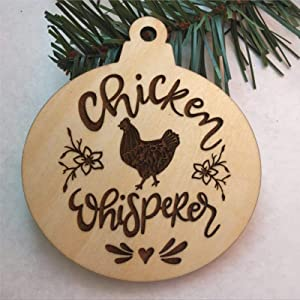 DONL9BAUER Christmas Ornament Chicken Whisperer, Chicken Decor, Chicken Gifts for Women, Holiday Tags Wooden Souvenir Custom Decor Anniversary Christmas Tree Decoration