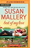 Best of My Love (Fool's Gold Series)