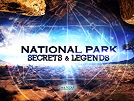 Watch National Park Secrets & Legends   Prime Video