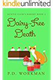 Dairy-Free Death (Auntie Clem's Bakery Book 2)