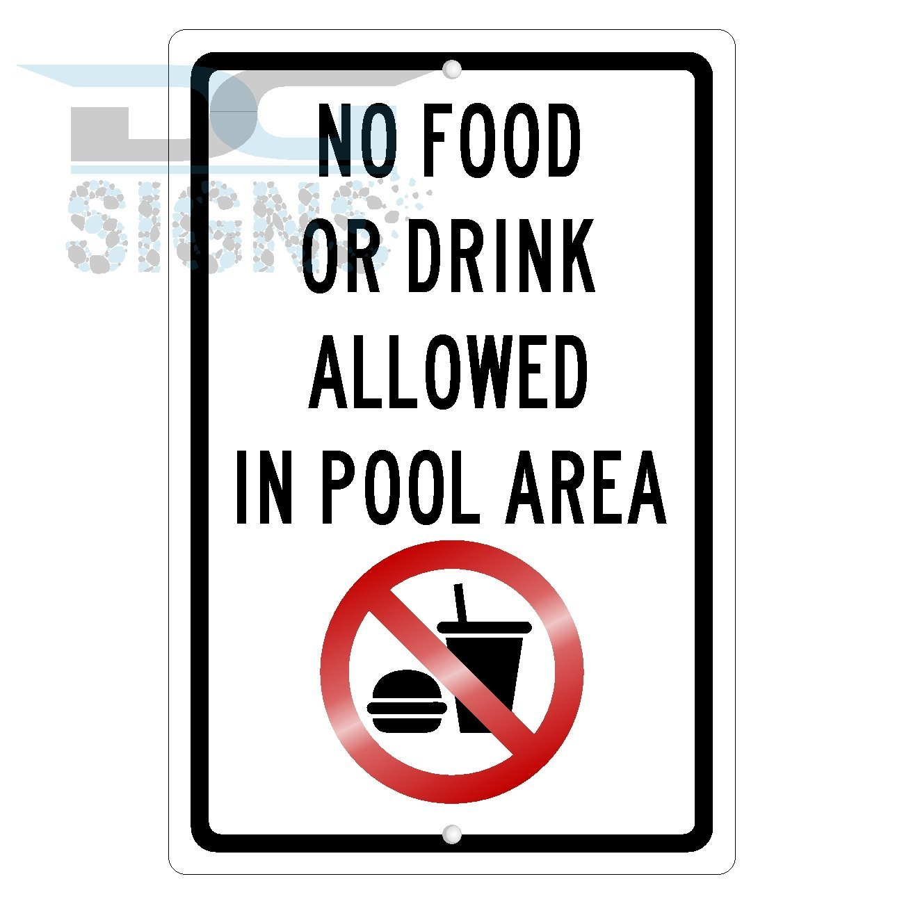 No Food Or Drink Allowed in Pool Area Symbol Aluminum Sign