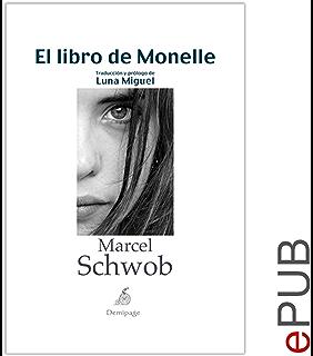 El libro de Monelle: Narrativa clásica (Spanish Edition)