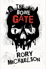 The Bone Gate (Lesser Known Monsters Book 2) Kindle Edition