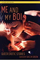 Me and My Boi: Queer Erotic Stories Kindle Edition