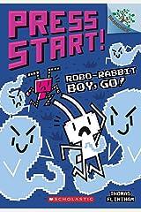 Robo-Rabbit Boy, Go!: A Branches Book (Press Start! #7) Paperback