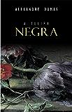 A Tulipa Negra (Portuguese Edition)
