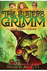 Once Upon a Crime (The Sisters Grimm #4): 10th Anniversary Edition Paperback