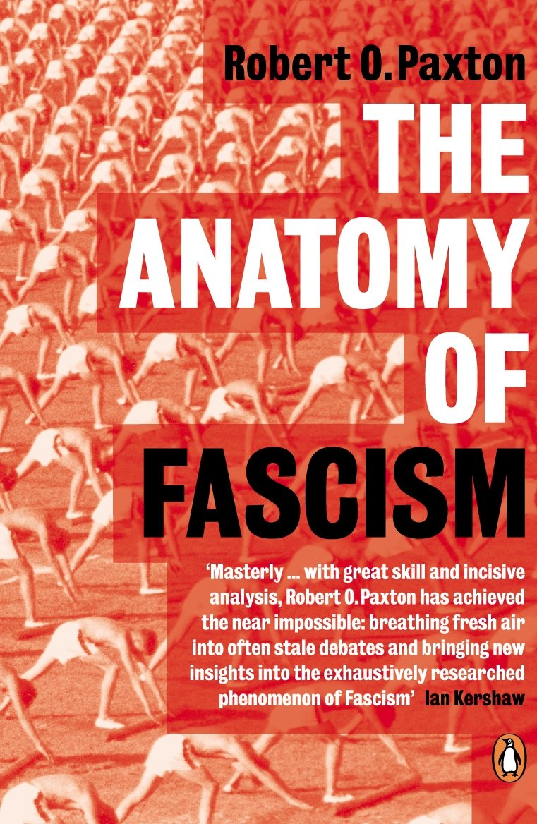 The Anatomy of Fascism: Amazon.co.uk: Robert O. Paxton ...