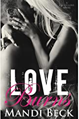 Love Burns (Caged Love Book 2) Kindle Edition