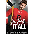 He Has It All: A Friends to Lovers Second Chance Romance (Boston Brawlers Hockey Romance)