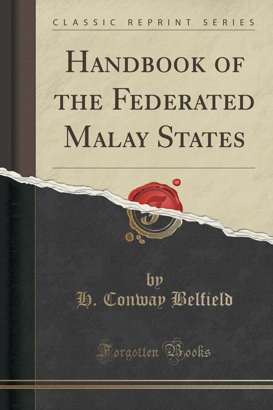 Handbook of the Federated Malay States (Classic Reprint) ebook