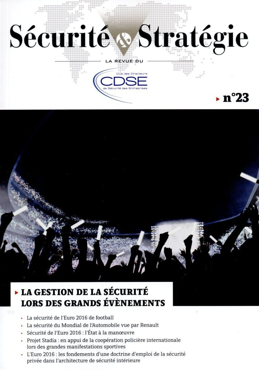 Read Online La Gestion de la Securite Lors des Grands Évènements PDF