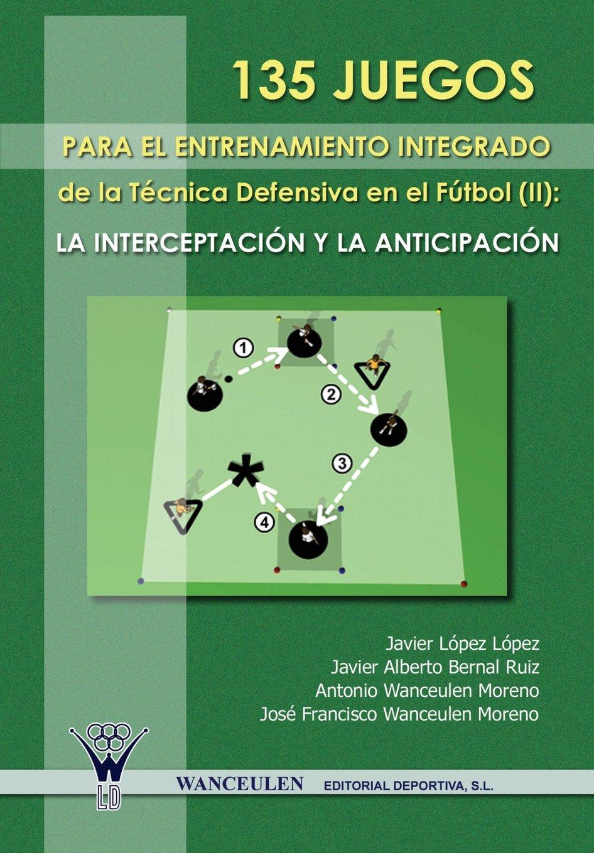 Download 135 Juegos Para El Entrenamiento De La Tecnica Defensiva En El Futbol II (Spanish Edition) pdf epub