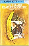 The Yellow Feather Mystery (Hardy Boys, Book 33)
