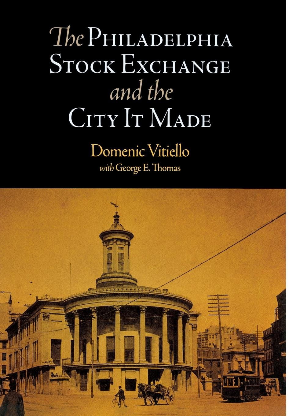 Download The Philadelphia Stock Exchange and the City It Made pdf epub