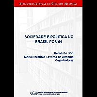 Sociedade e política no Brasil pós-64