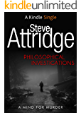 Philosophical Investigations (Kindle Single)