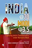 India @ 70, Modi @ 3.5: Capturing India's Transformation Under Narendra Modi