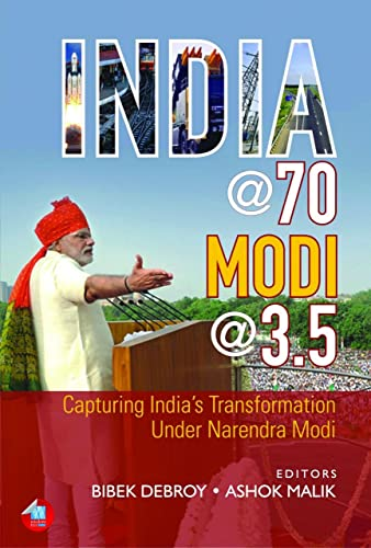 India @ 70; Modi @ 3.5: Capturing India's Transformation Under Narendra Modi