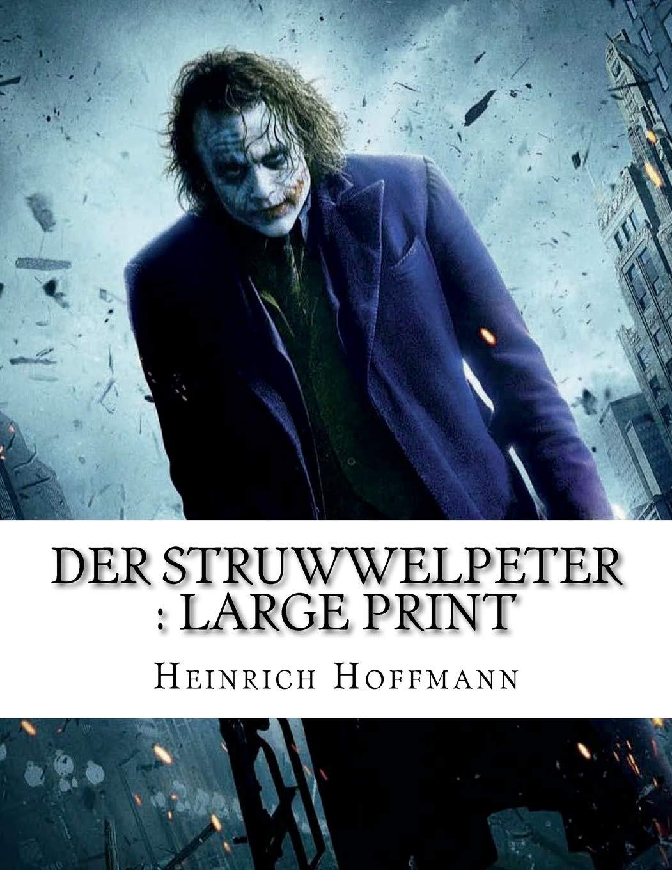 Der Struwwelpeter: Large Print