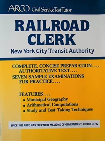 arco railroad clerk new york city transit authority the complete rh amazon com Writing Test Study Guide Civil Service Exam