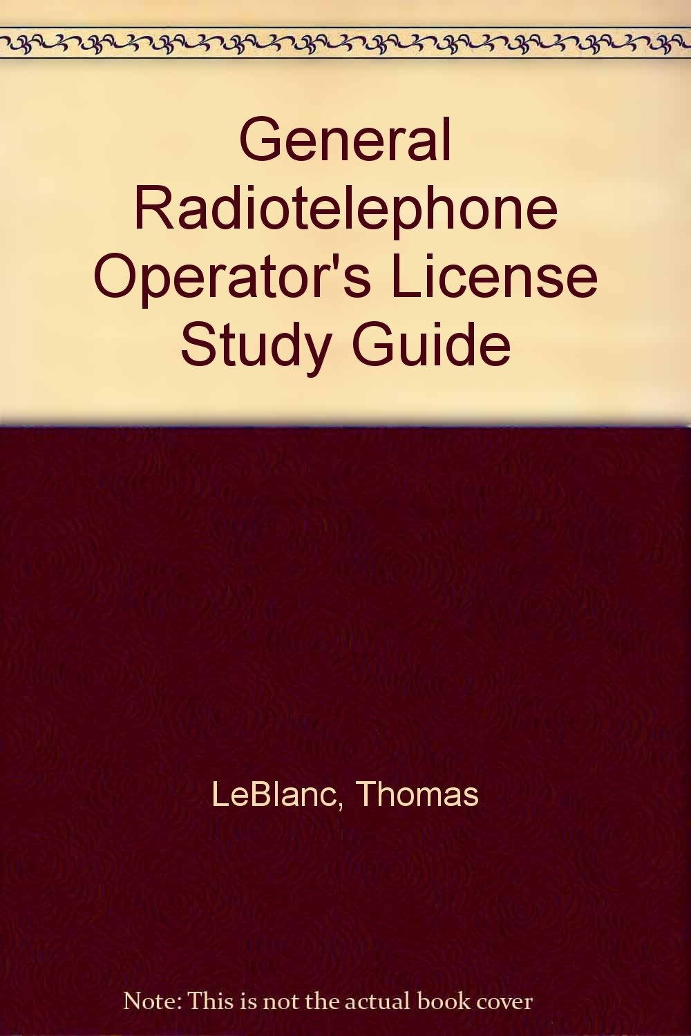 Buy General Radiotelephone Operator's License Study Guide Book Online at  Low Prices in India | General Radiotelephone Operator's License Study Guide  Reviews ...