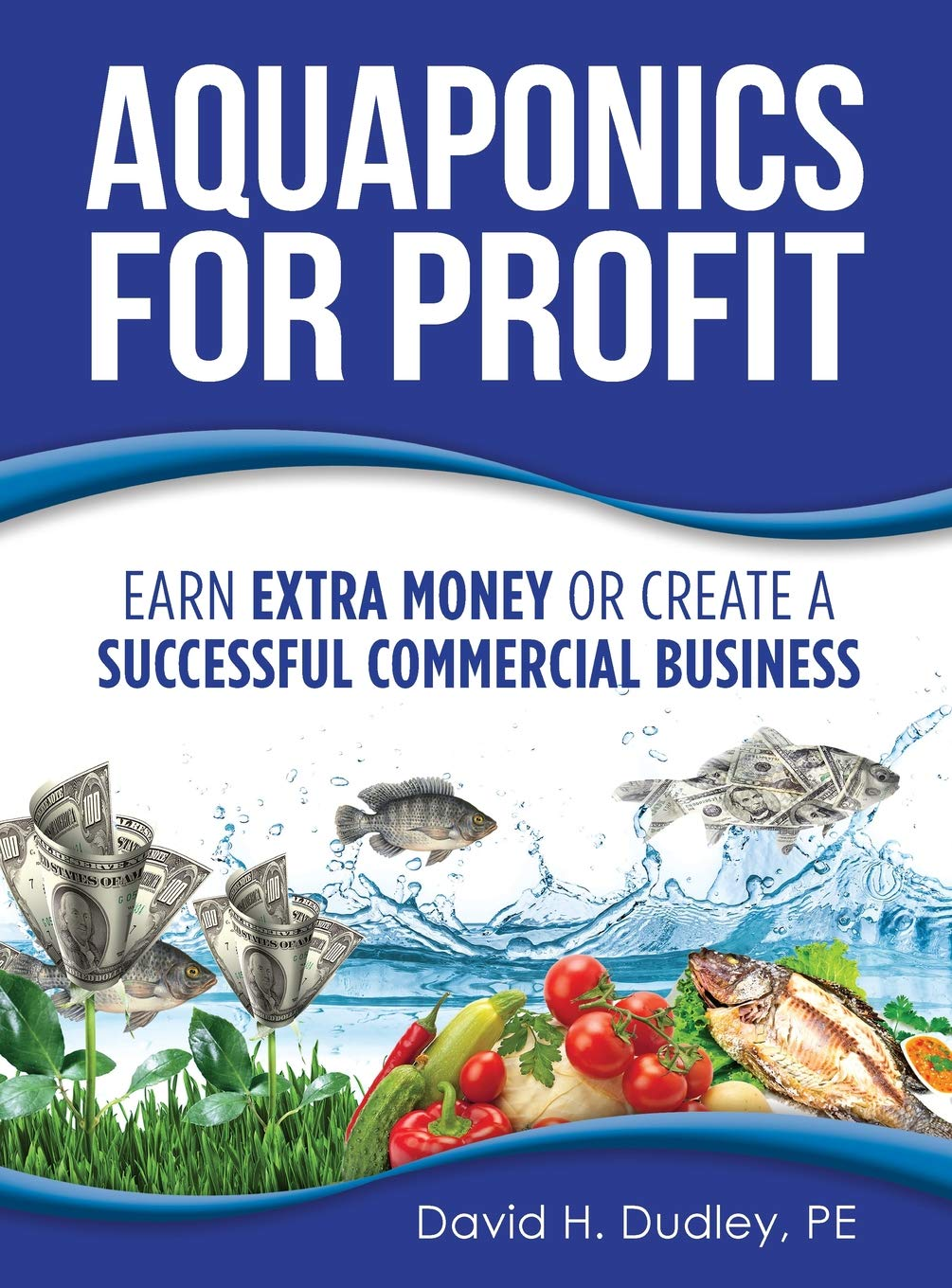 Buy Aquaponics for Profit: Earn Extra Money or Create a