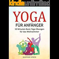 Yoga für Anfänger: 10 Minuten Basic Yoga Übungen für das Wohnzimmer