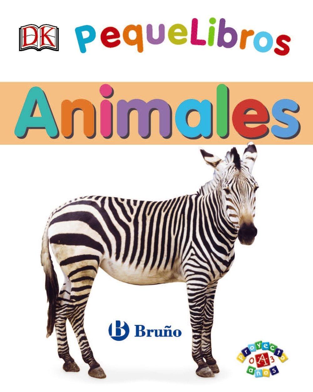 PequeLibros: Animales (Spanish Edition) (Pequelibros / My First) PDF