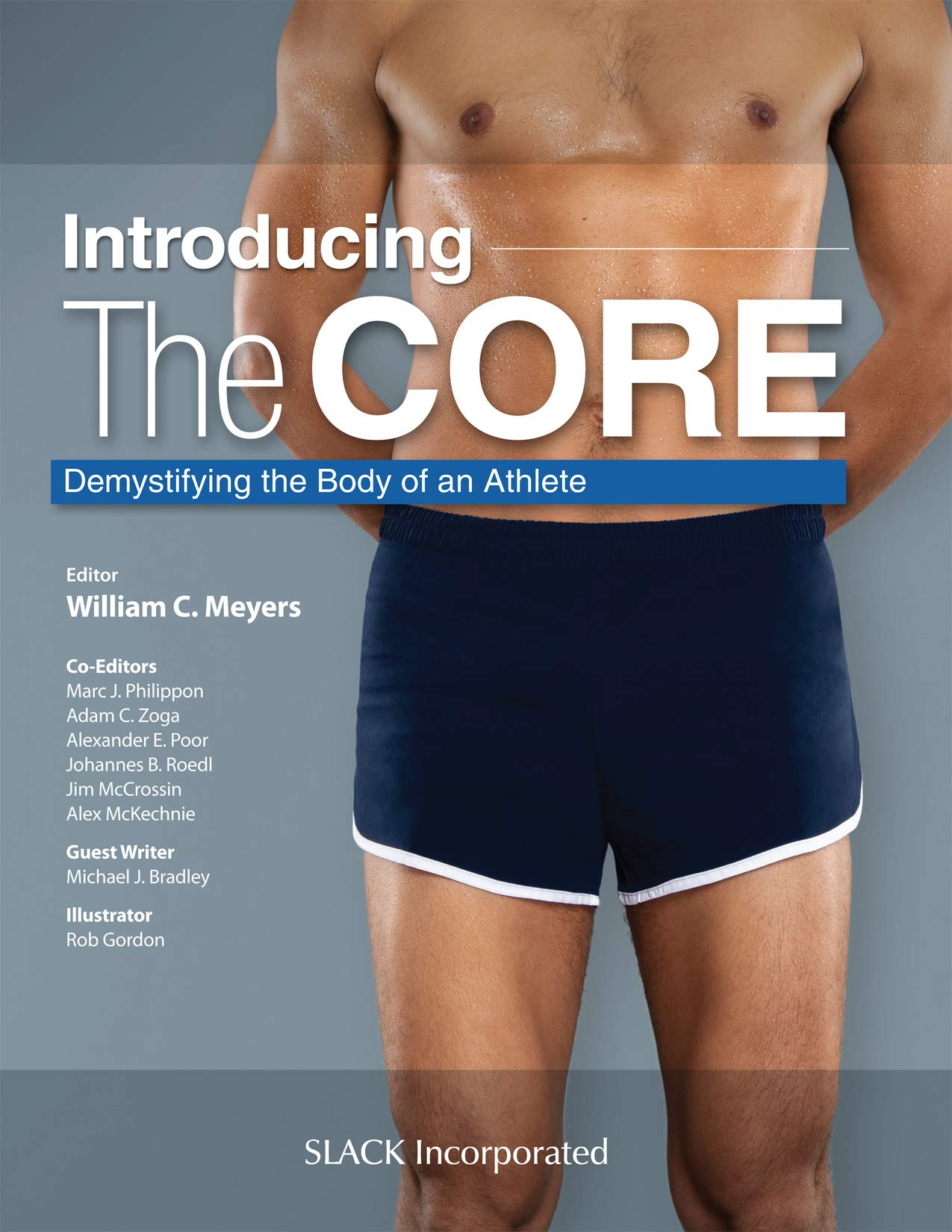Introducing the Core: Demystifying the Body of an Athlete by Slack Incorporated
