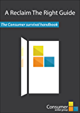The Consumer Survival Handbook (Reclaim the Right Guides 1)
